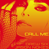 Call Me by Jason Nokes
