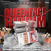 Queen Face Riddim von Various Artists
