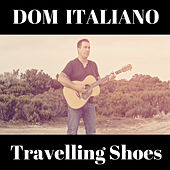 Travelling Shoes de Dom Italiano