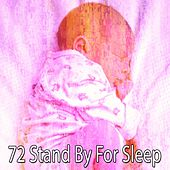 72 Stand By For Sleep von Rockabye Lullaby
