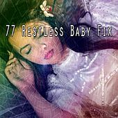 77 Restless Baby Fix by Ocean Sounds Collection (1)