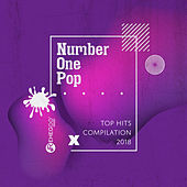 Number One Pop: Top Hits Compilation 2018 de Various Artists