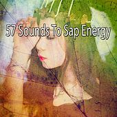 57 Sounds to Sap Energy by Lullaby Land