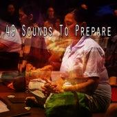 49 Sounds to Prepare von Yoga Music