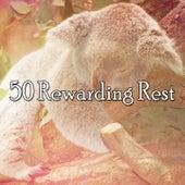 50 Rewarding Rest by Baby Sleep Sleep