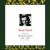 Teenage Stan, Vol. 1 1943-1946 (HD Remastered) von Stan Getz