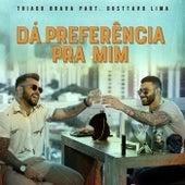 Dá preferência pra mim (Participação especial de Gusttavo Lima) de Thiago Brava