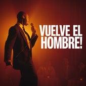 Vuelve el hombre! de Various Artists