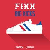 Big Kicks by DJ Fixx