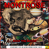 Rock the Nation - Live (Live) de Montrose