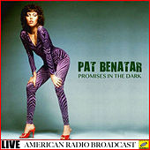 Promises in the Dark (Live) de Pat Benatar