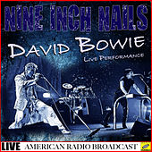 Nine Inch Nails & David Bowie - Live Performance (Live) von Nine Inch Nails