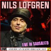 Nils Lofgren - Live in Sausalito (Live) de Nils Lofgren