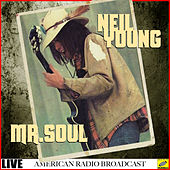 Mr Soul (Live) van Neil Young