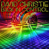 Back in Control by David Christie