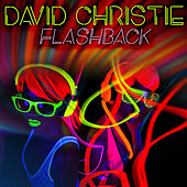 Flashback by David Christie