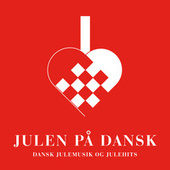 Julen På Dansk by Various Artists