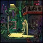 Nah Leave Me Corner de Taiwan Mc