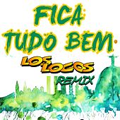 Fica Tudo Bem (Remix) di Los Locos