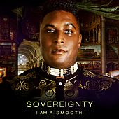 Sovereignity by I Am A. S.M.O.O.T.H