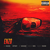 Enzo (feat. Offset, 21 Savage & Gucci Mane) by DJ Snake & Sheck Wes