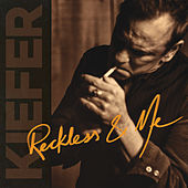 Reckless & Me von Kiefer Sutherland