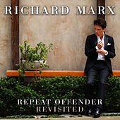 Repeat Offender Revisited de Richard Marx
