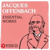 Jacques Offenbach: Essential Works de Various Artists