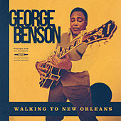 Walking To New Orleans de George Benson