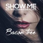 Show Me de Bacon Tree