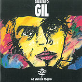 Ao Vivo Em Tóquio von Gilberto Gil