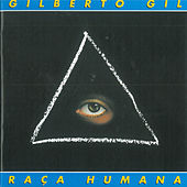 Raça Humana von Gilberto Gil