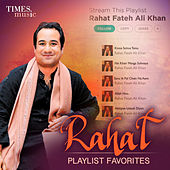 Rahat - Playlist Favorites von Various Artists