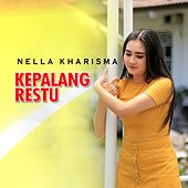 Kepalang Restu by Nella Kharisma