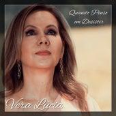 Quando Penso em Desistir by Vera Lúcia