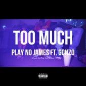 Too Much von Play No James