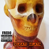 Delicate Gelatin by Fredo