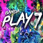 Banda Play 7 (Ao Vivo) de Banda Play 7