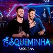 Esqueminha (Ao Vivo) de Max e Luan