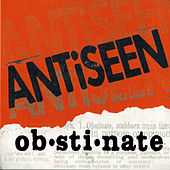 Obstinate de Anti-Seen