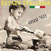 Estate Italiana anni '60 by Various Artists