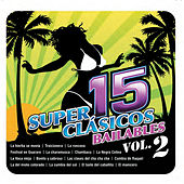 15 Superclasicos Bailables Vol. II by Various Artists