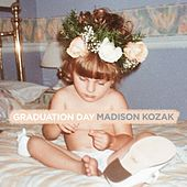 Graduation Day by Madison Kozak