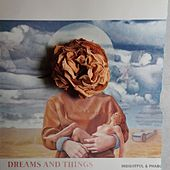 Dreams And Things by Insightful