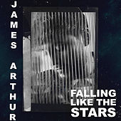Falling like the Stars by James Arthur