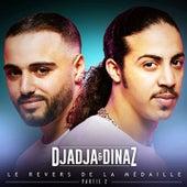 Le revers de la médaille, pt. 2 de Djadja & Dinaz