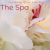 The Spa – Easy Listening Massage & Spa Songs de Various Artists