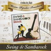 Coleção Música Popular Brasileira: Swing & Sambarock de Various Artists