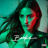 Gimme by BANKS