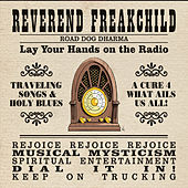 Road Dog Dharma by Reverend Freakchild